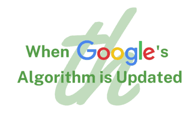 When Google's Algorithm is Updated